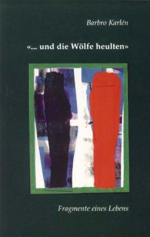 """""""… und die Wölfe heulten"""""""